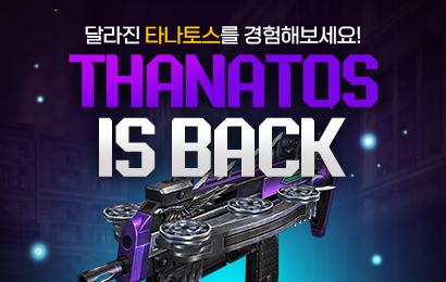 THANATOS IS BACK
